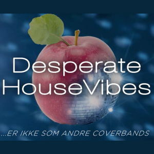 Desperate HouseVibes